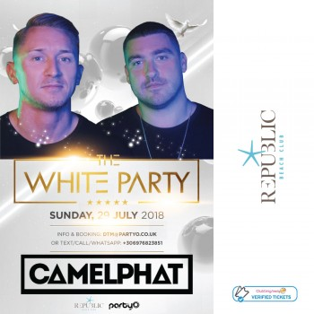 The White Party - 29th July - CAMELPHAT - Republic Beach Club, Zante