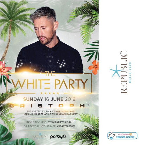 The White Party - CRISTOPH -16th June 2019 - Republic Beach Club, Zante
