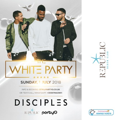 The White Party - 1st July - DISCIPLES - Republic Beach Club, Zante