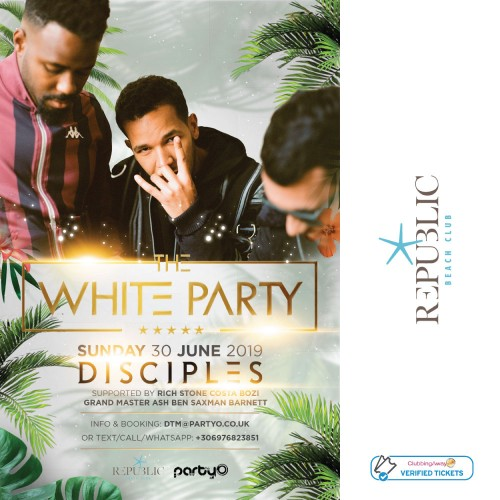 The White Party - DISCIPLES - 30th June - Republic Beach Club, Zante