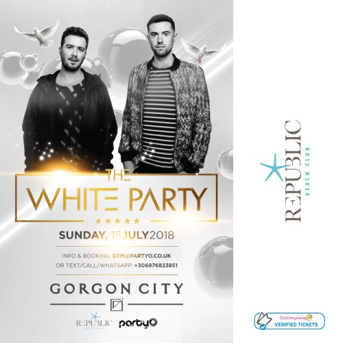 The White Party - 15th July - GORGON CITY - Republic Beach Club, Zante