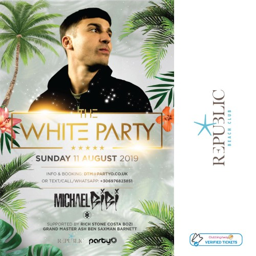 The White Party - Michael Bibi - 11th August - Republic Beach Club, Zante