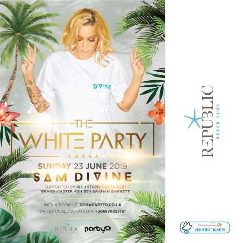 The White Party - SAM DIVINE - 23rd June - Republic Beach Club, Zante