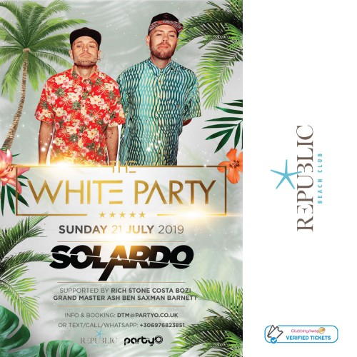 The White Party - SOLARDO - 21st July - Republic Beach Club, Zante