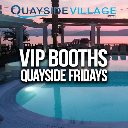 Quayside Village Hotel VIP Booth Package (Up to 8 People) - FRIDAYS