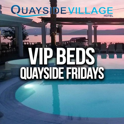 Quayside Village Hotel VIP BED Package (Up to 5 People) - FRIDAYS
